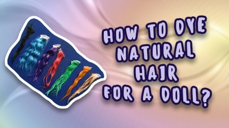 how-to-dye-natural-hair-for-a-doll-en