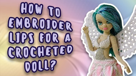 how-to-embroider-lips-for-a-crocheted-doll